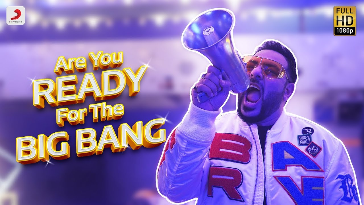 Badshah – Are You Ready For The Big Bang