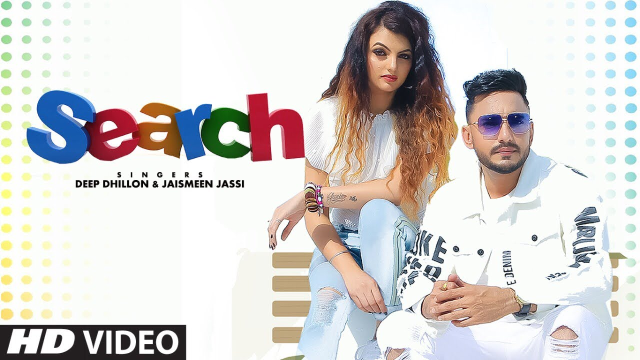 Deep Dhillon & Jaismeen Jassi ft Music Empire – Search