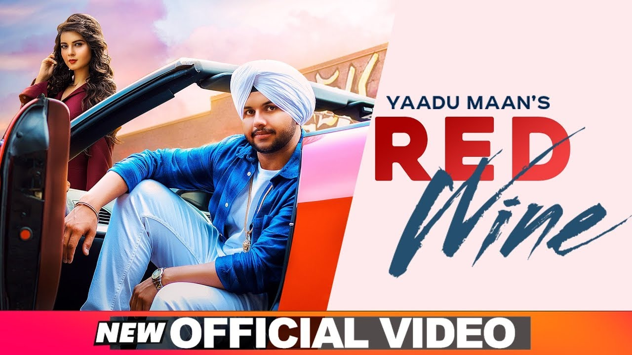 Yaadu Maan ft Deep Jandu – Red Wine