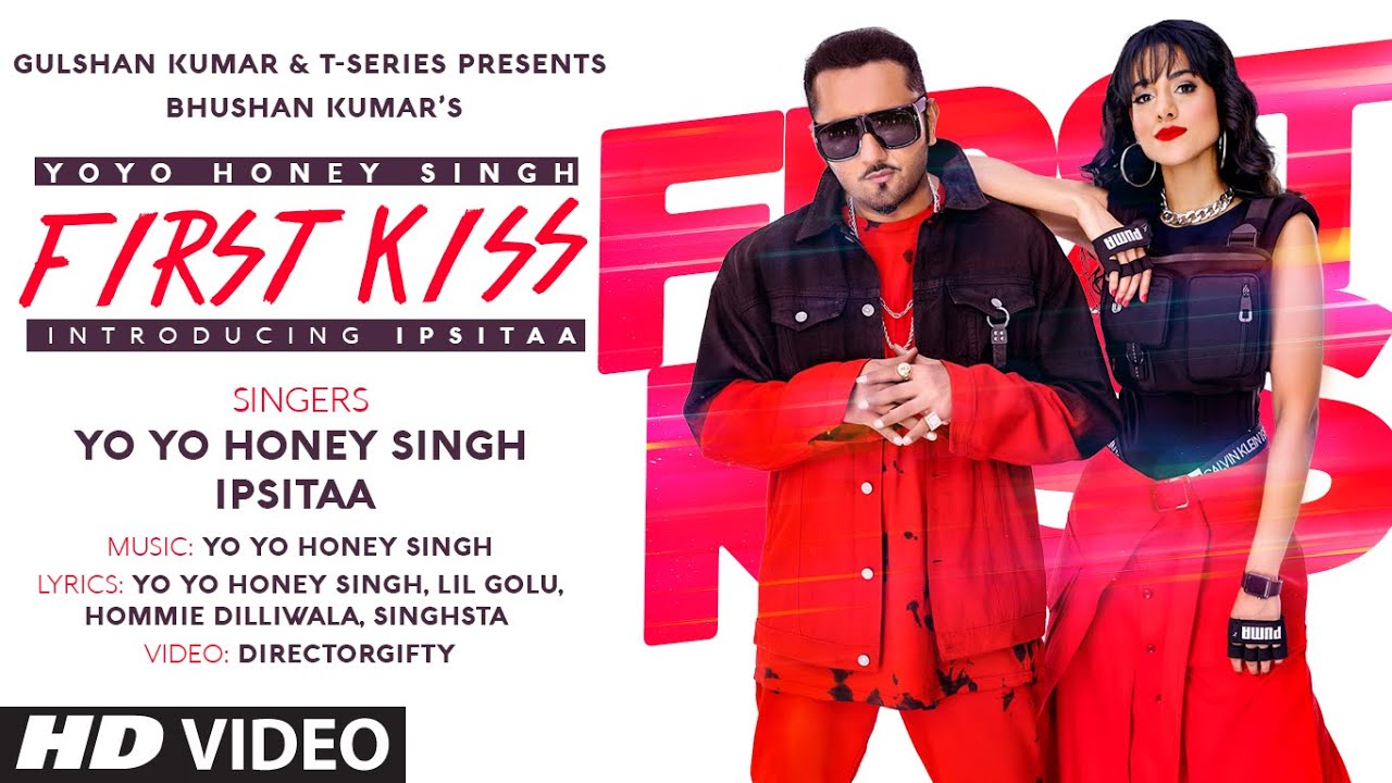 Yo Yo Honey Singh ft Ipsitaa – First Kiss