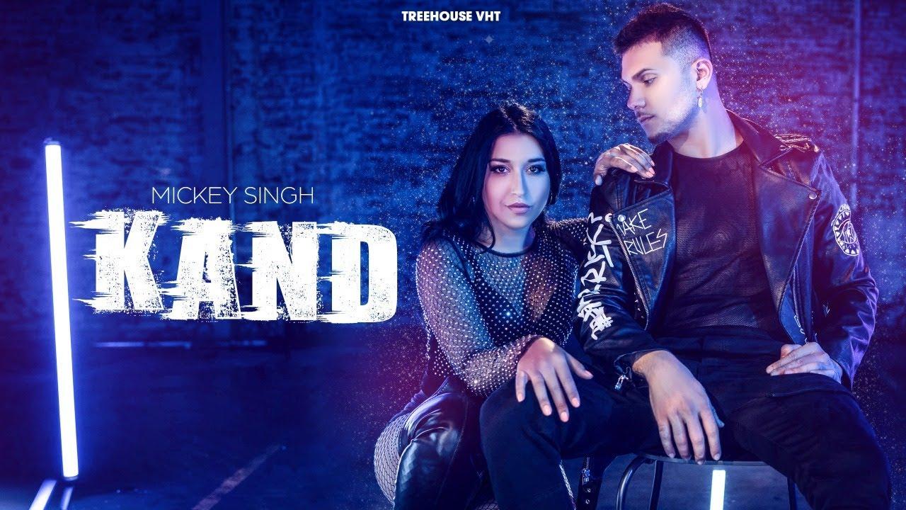 Mickey Singh – Kand