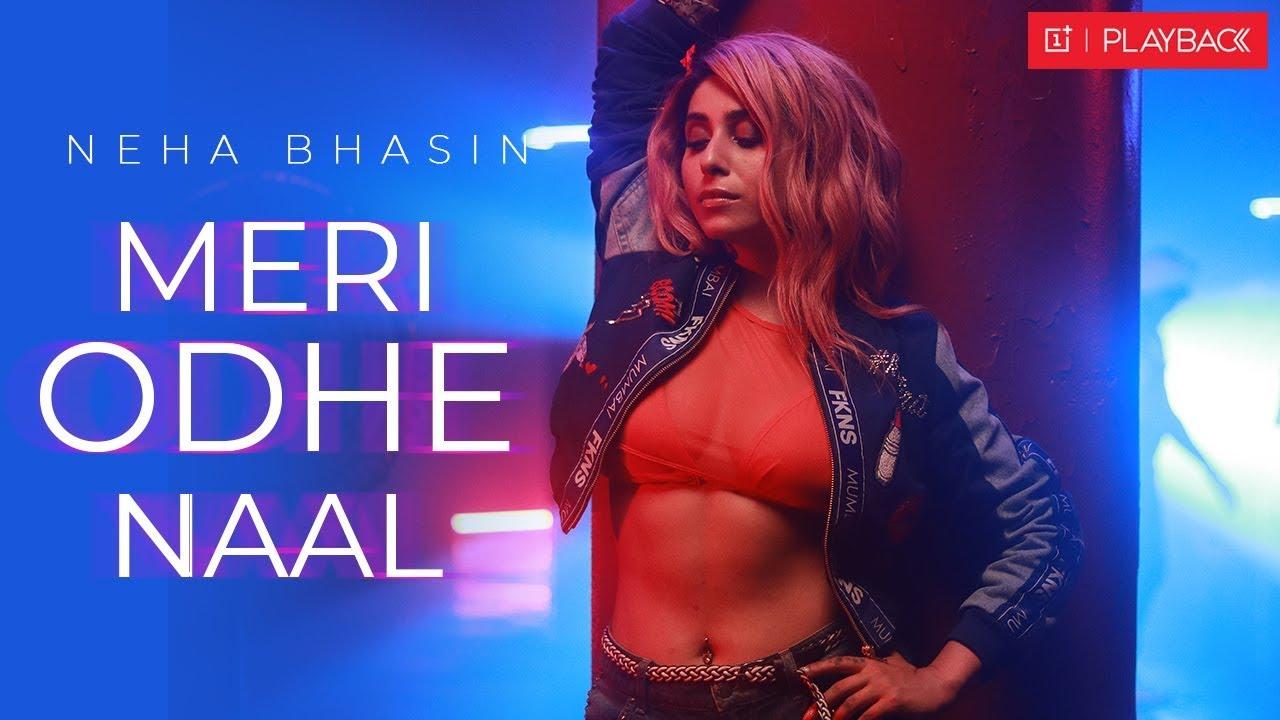 Neha Bhasin – Meri Odhe Naal