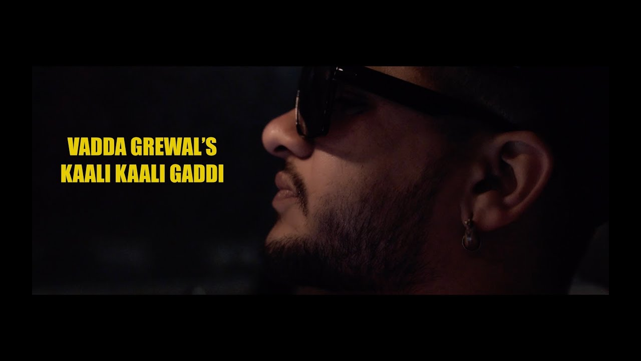 Vadda Grewal ft Game Changerz – Kaali Kaali Gaddi