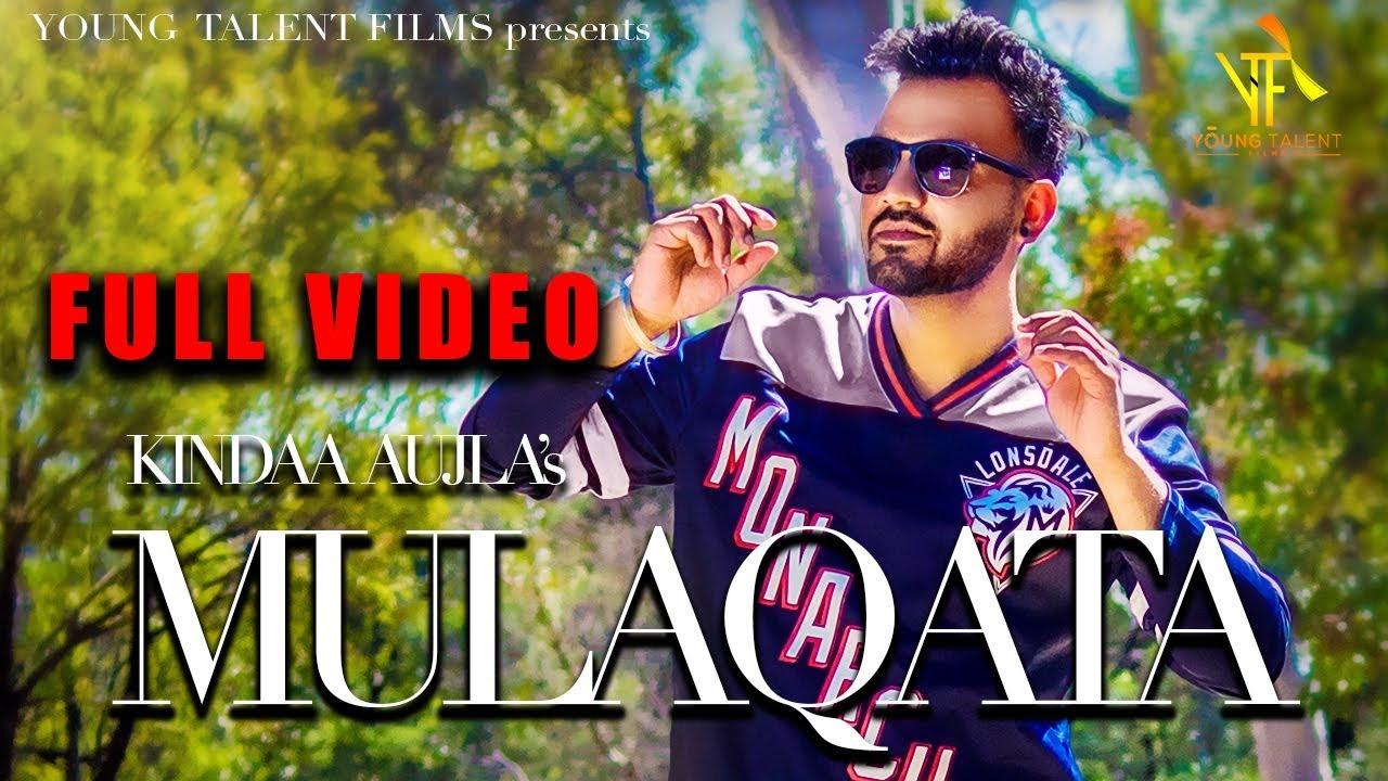 Kindaa Aujla ft Desi Crew – Mulaqata