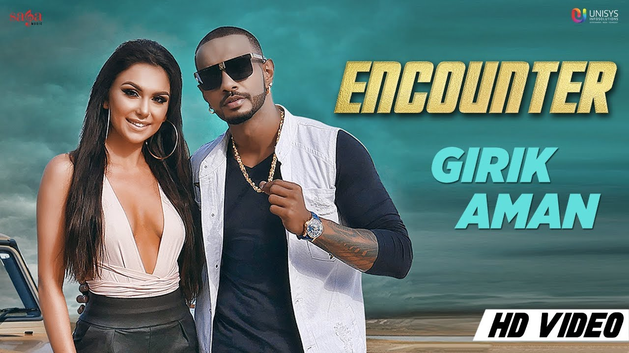 Girik Aman – Encounter