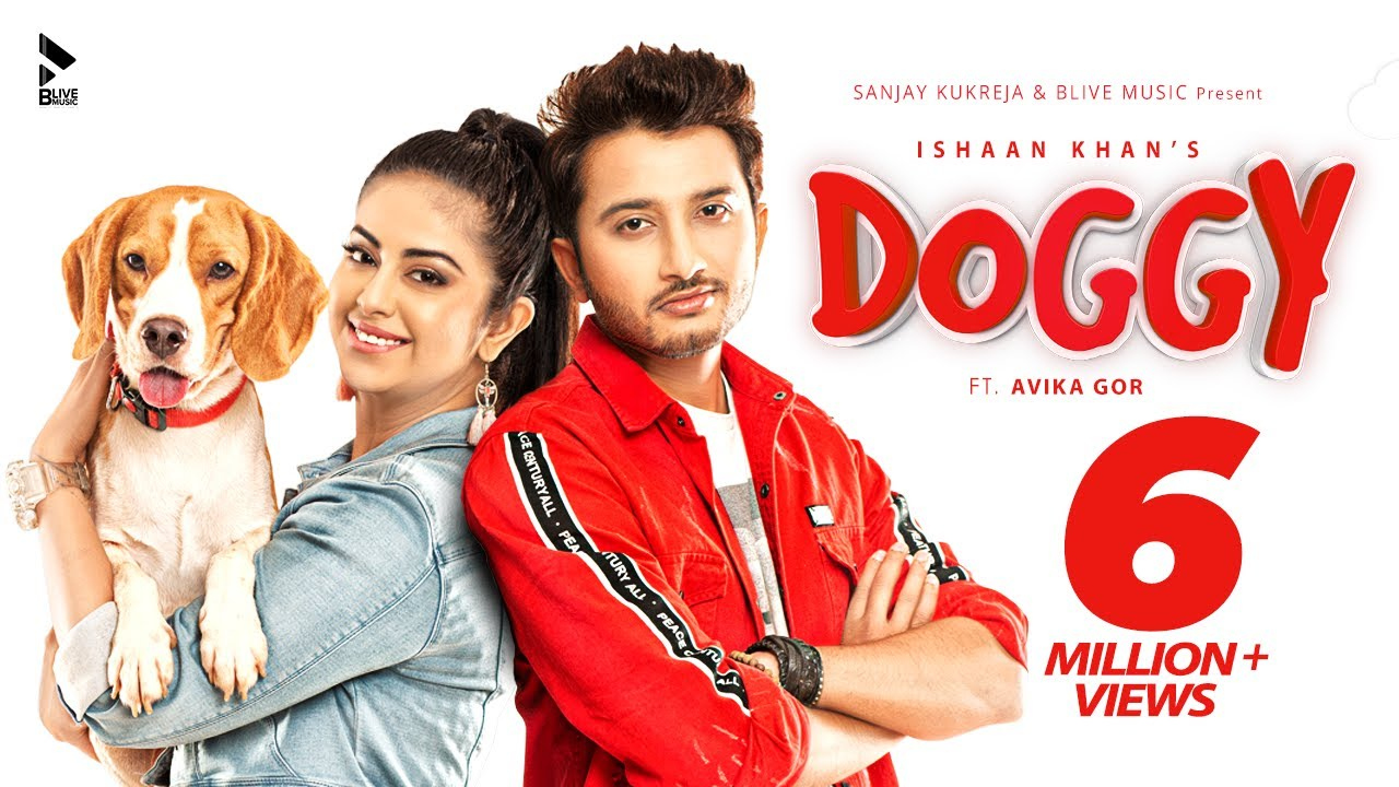 Ishaan Khan ft Avika Gor – Doggy