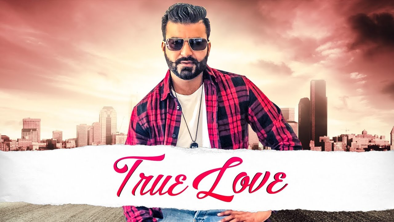 Navi Buttar ft Prince Saggu – True Love