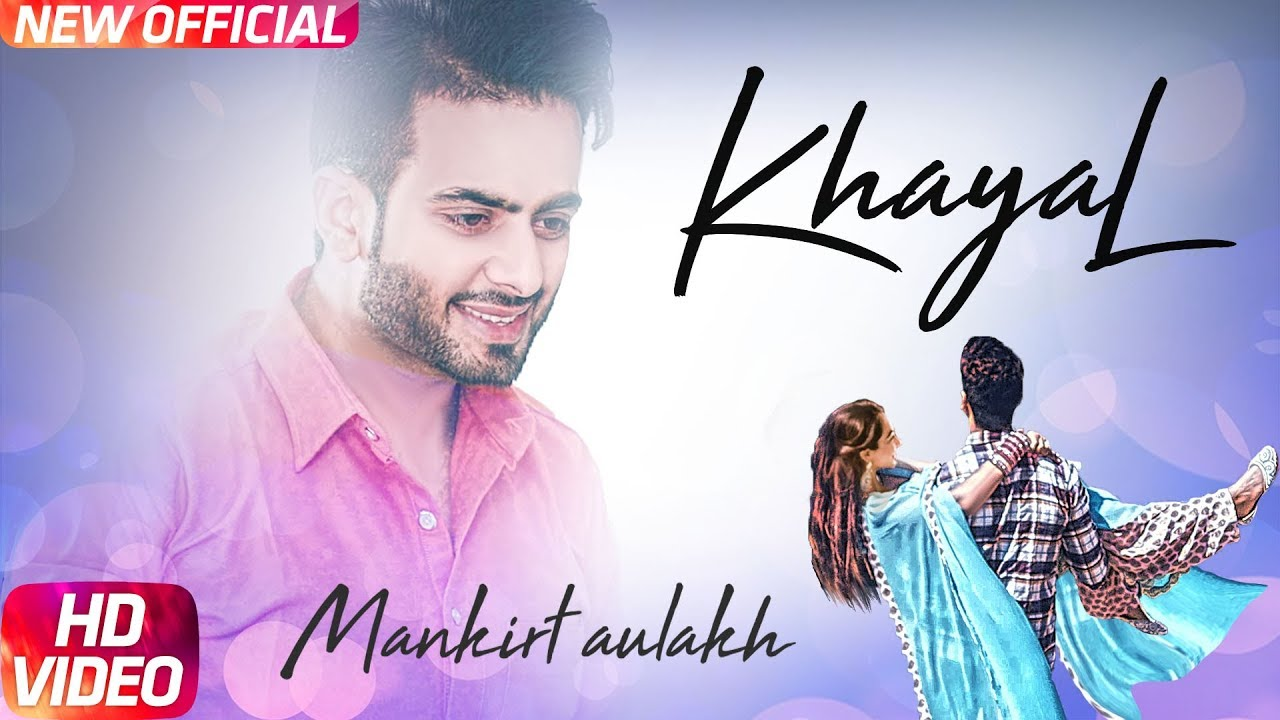 Mankirt Aulakh ft Desi Routz – Khayal