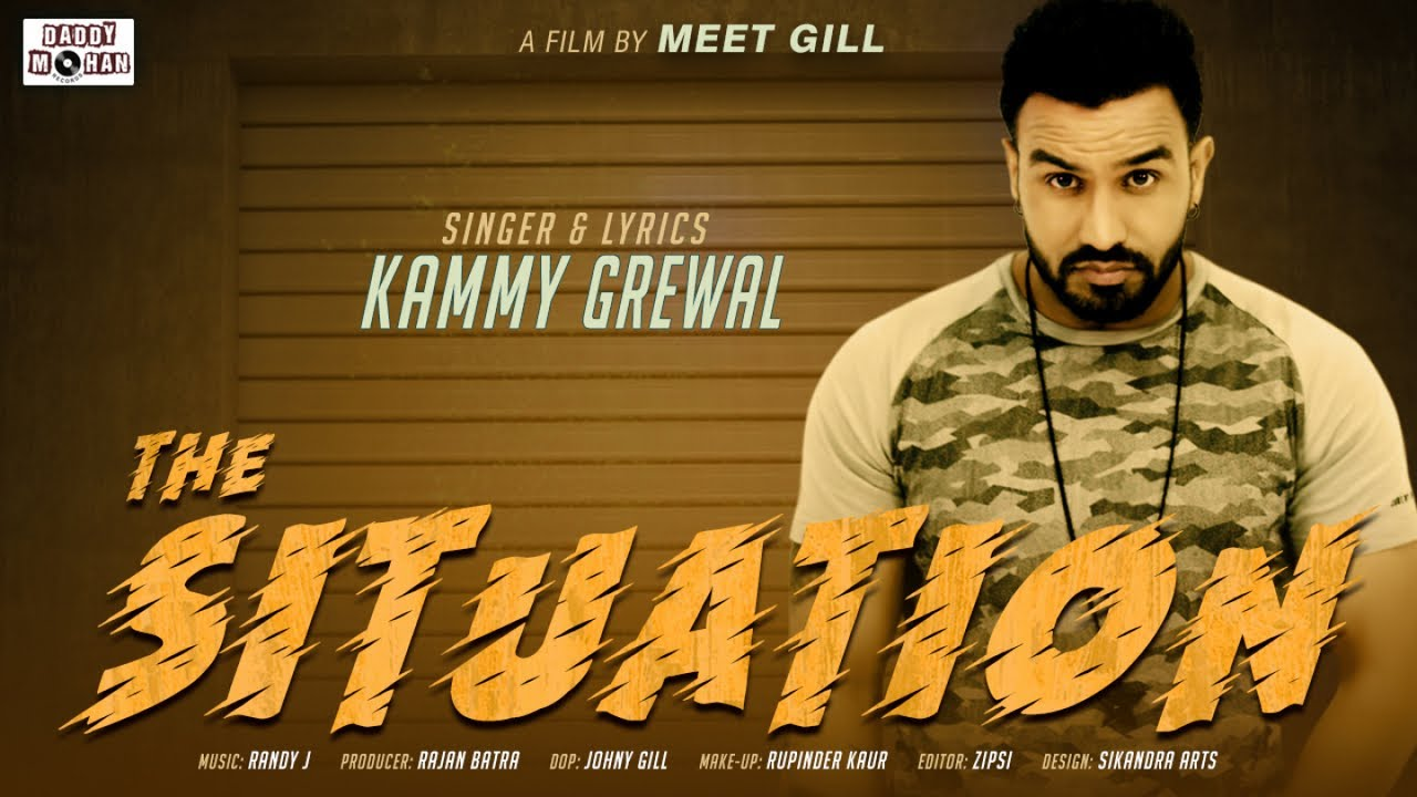 Kammy Grewal ft Randy J – The Situation