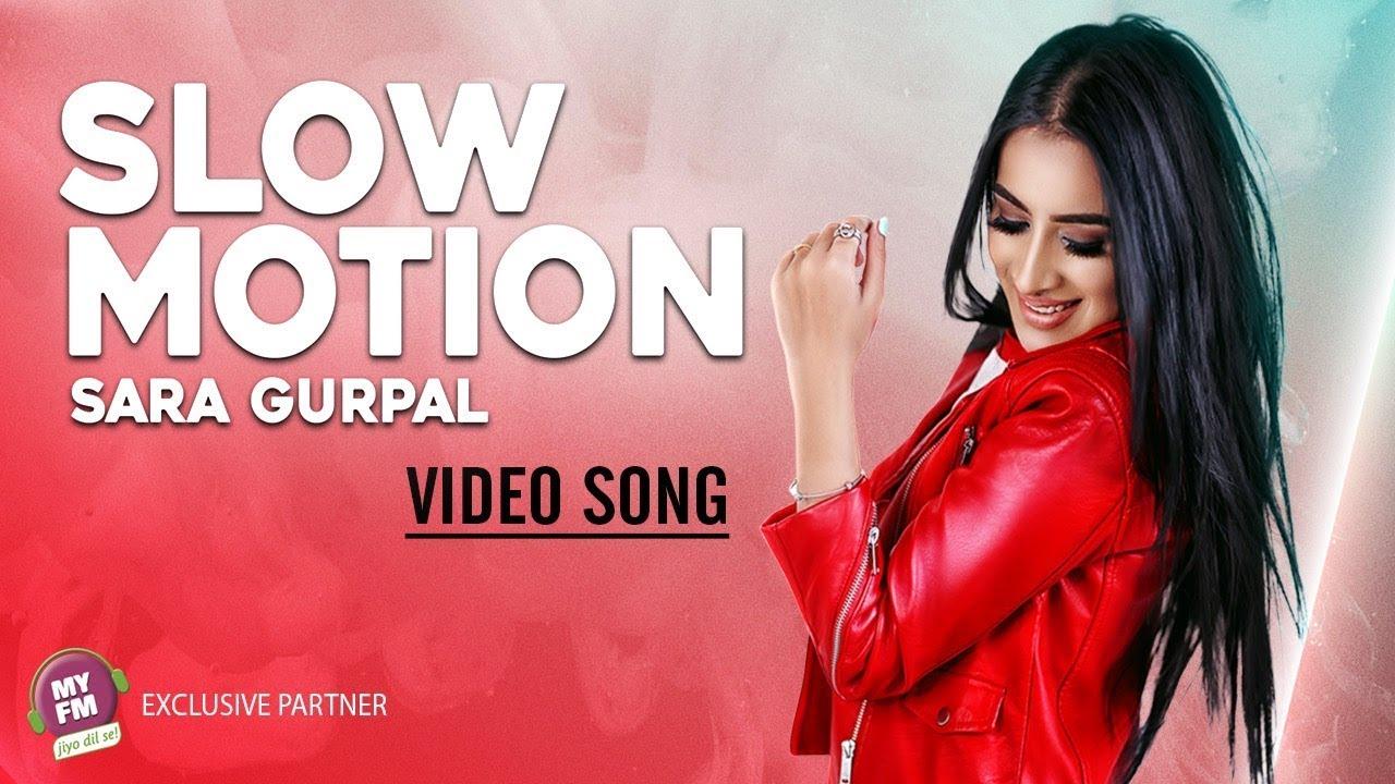 Sara Gurpal – Slow Motion