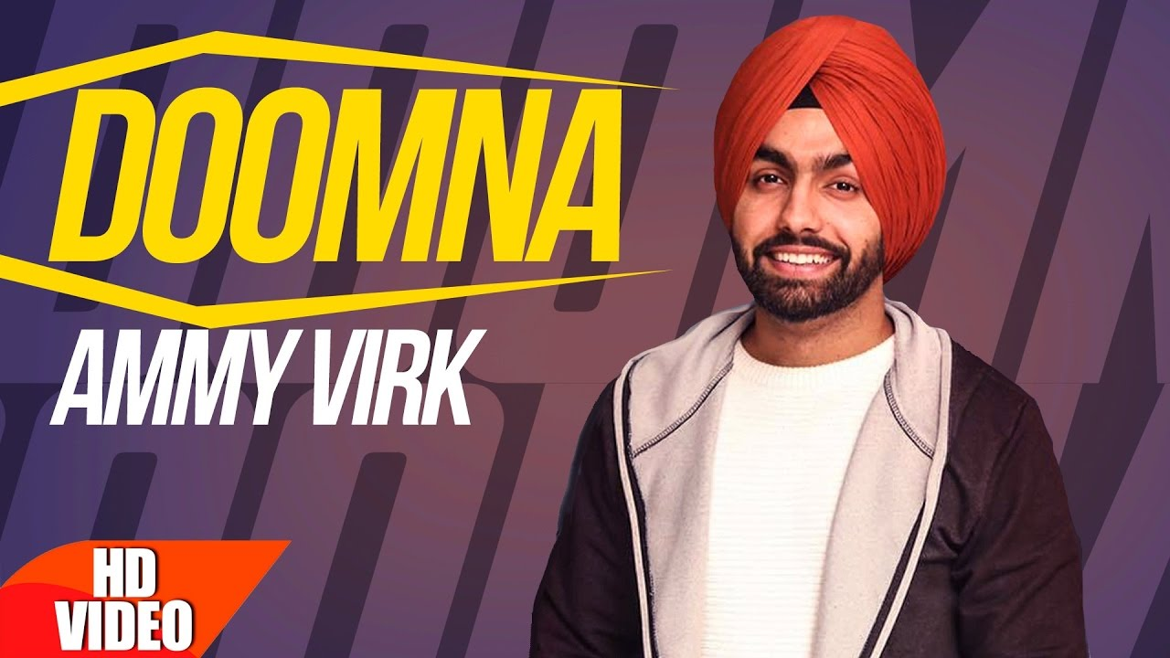 Ammy Virk ft Mr. Wow – Doomna