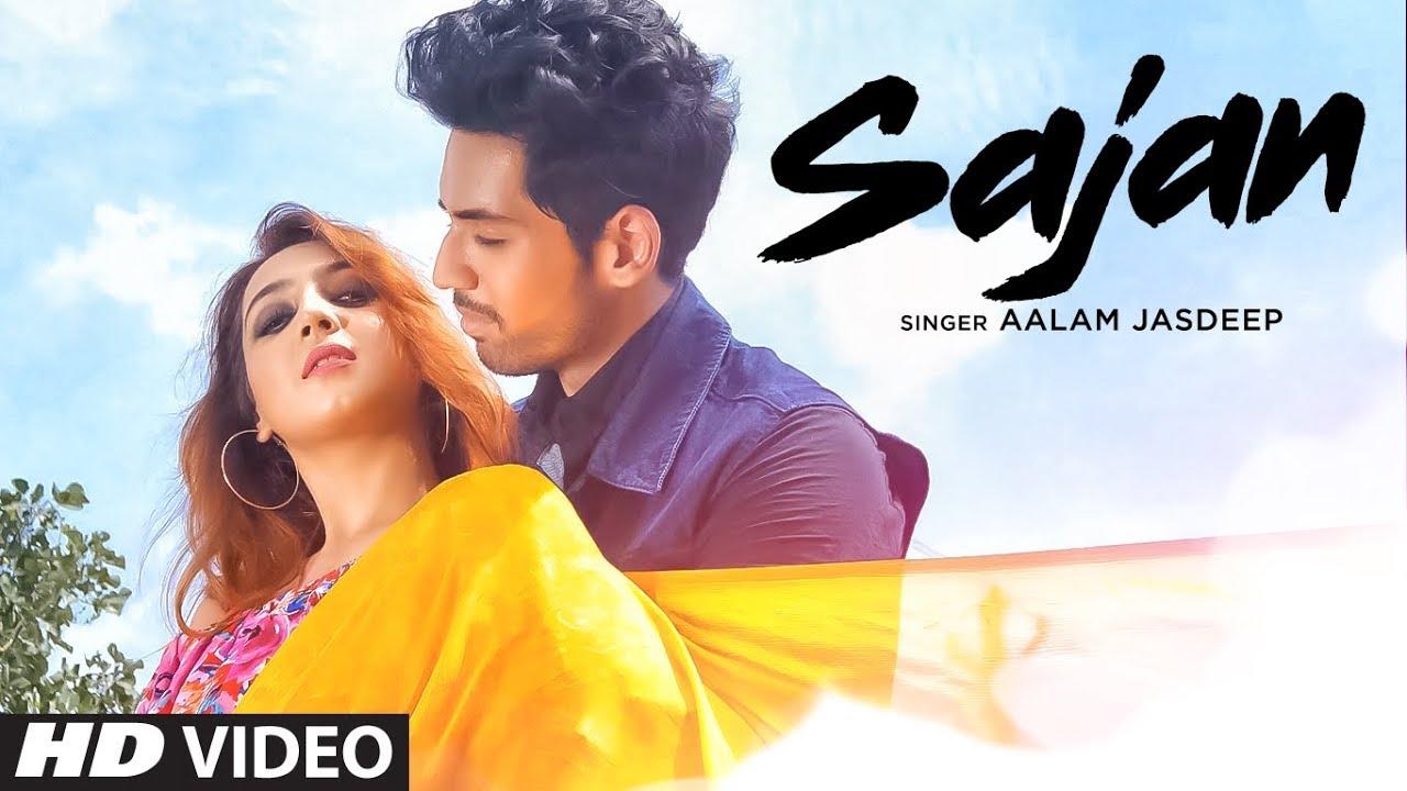 Aalam Jasdeep – Sajan