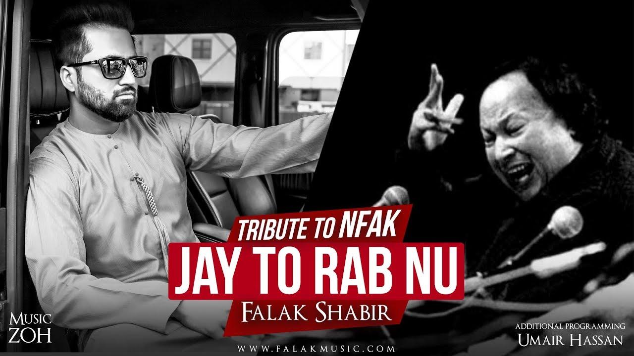 Falak – Jay Tu Rab Nu