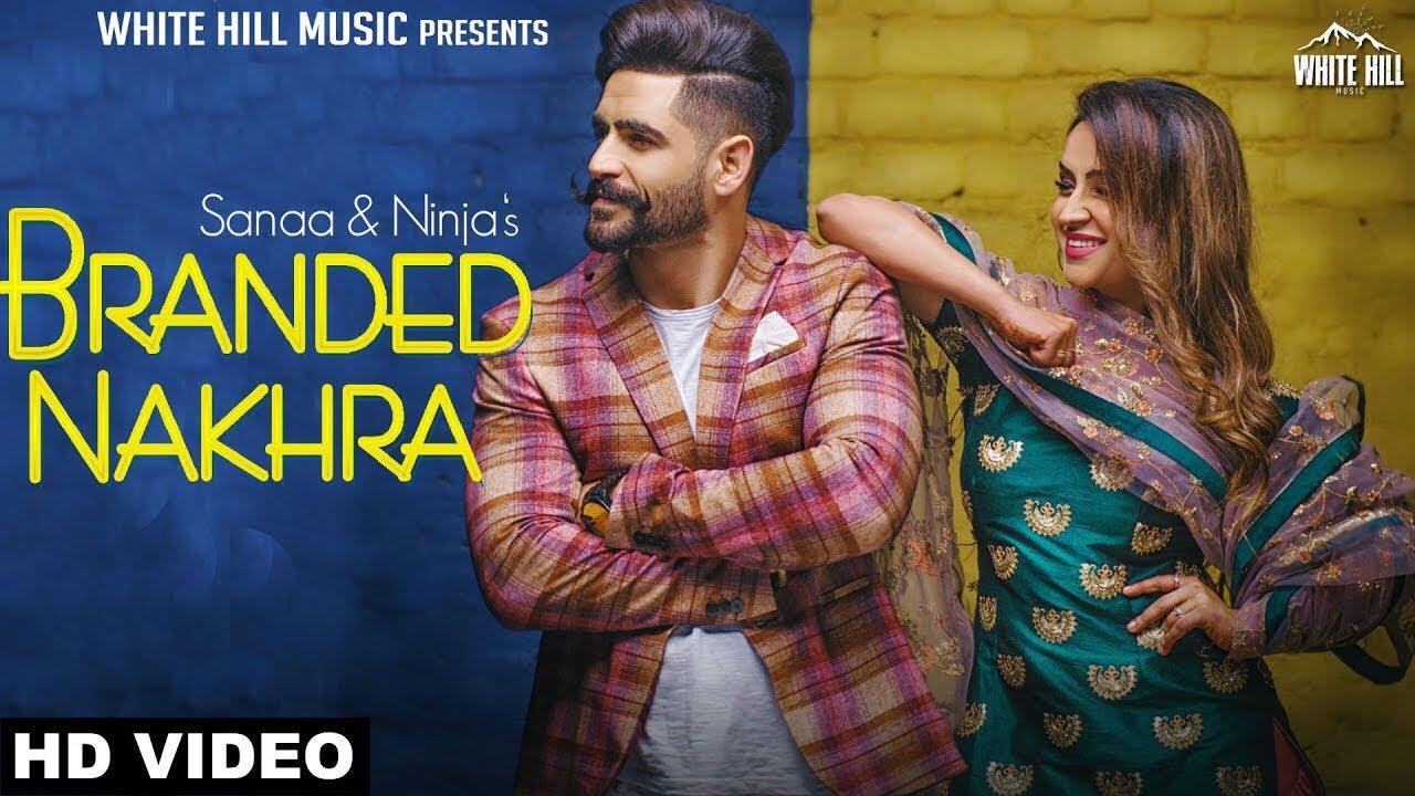 Sanaa & Ninja – Branded Nakhra