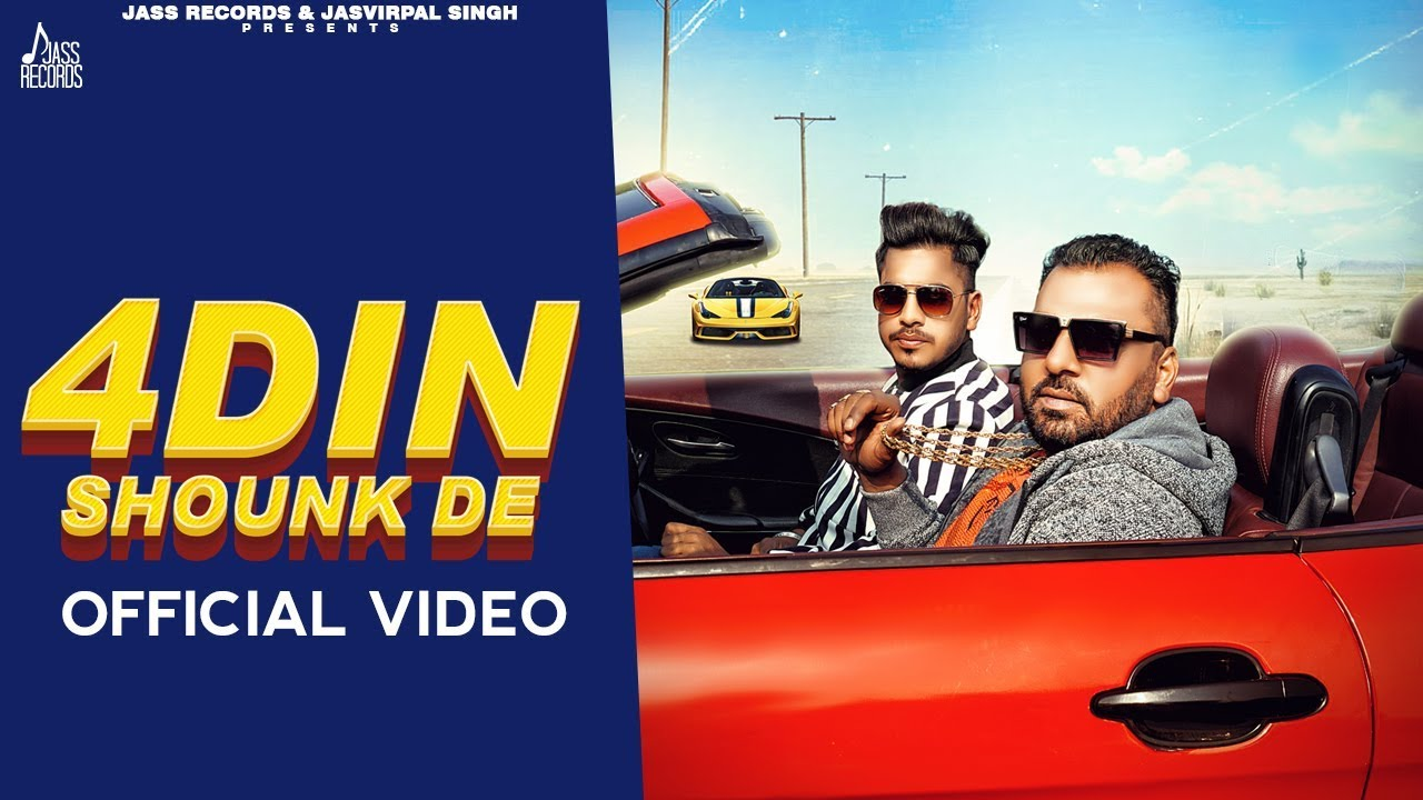 Sidhu Jeet ft Music Empire – 4 Din Shounk De