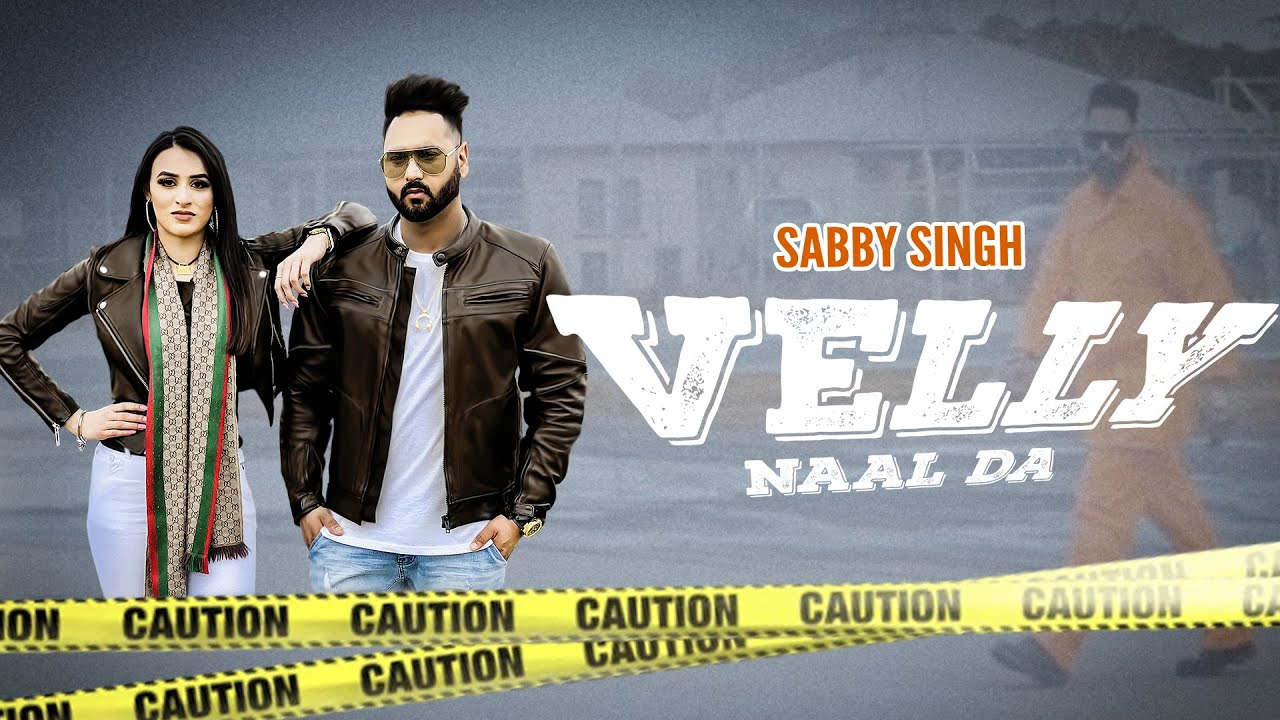 Sabby Singh ft Dope Peppz – Velly Naal Da