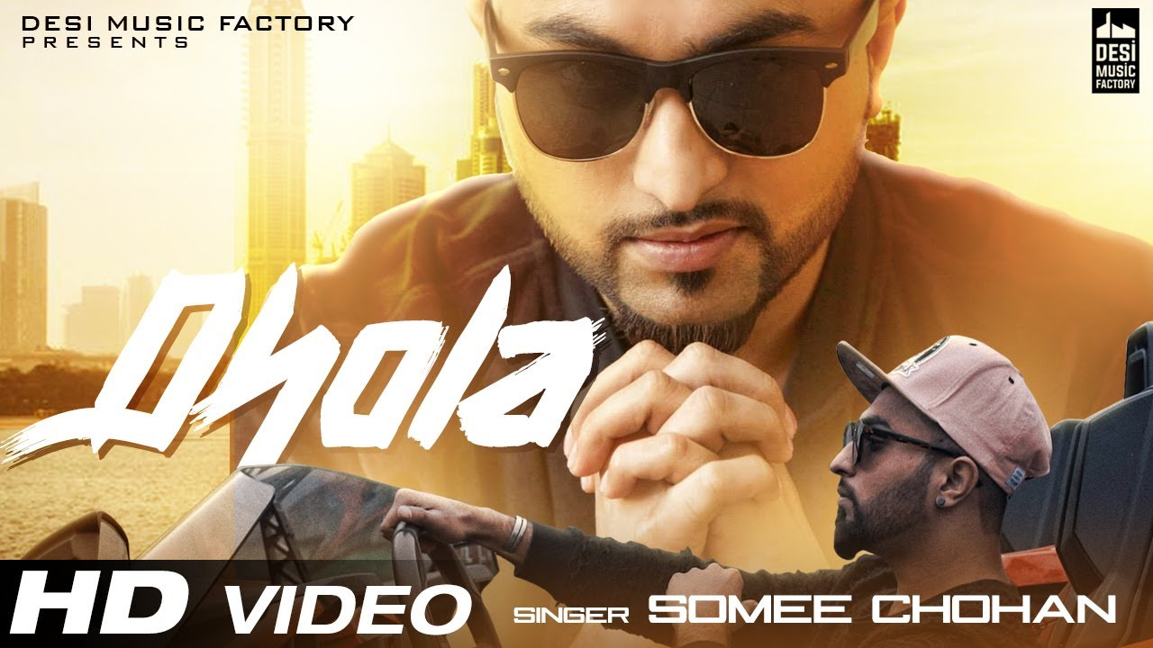 Somee Chohan – Dhola
