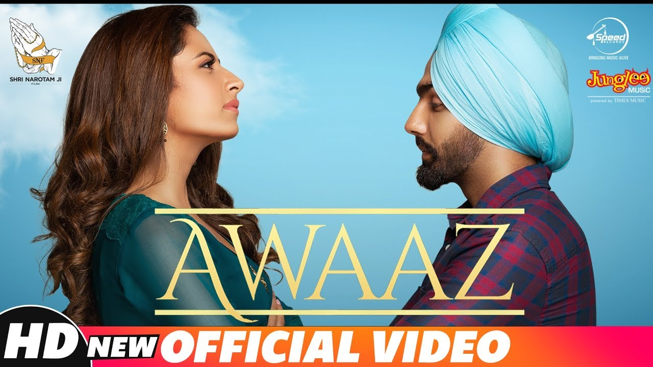 Kamal Khan ft B. Praak – Awaaz