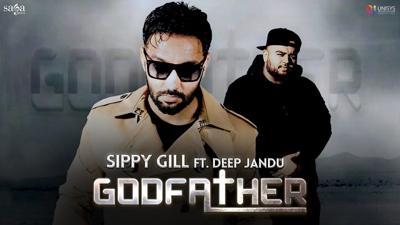 Sippy Gill ft Deep Jandu – Godfather