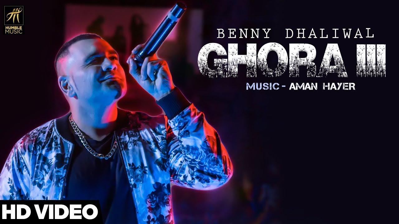 Benny Dhaliwal – Ghora III