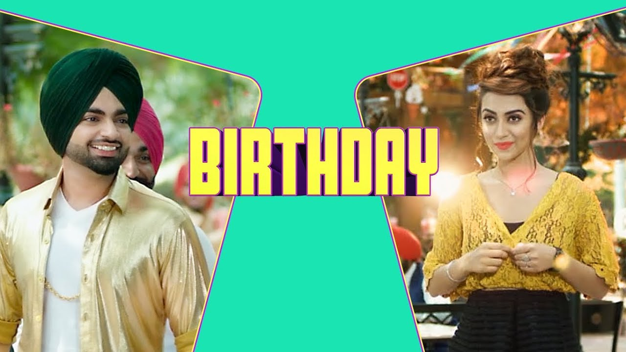 Jordan Sandhu ft Jassi X – Birthday