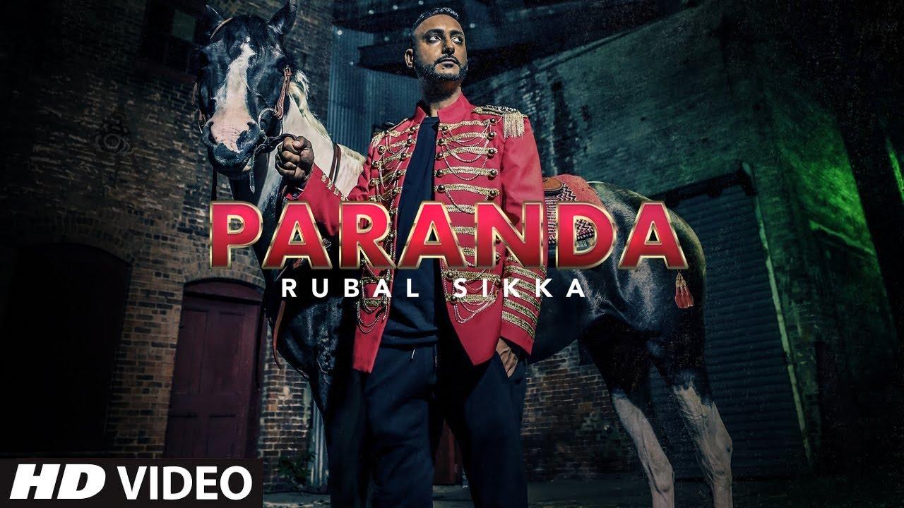 Rubal Sikka ft WiLDFiRE – Paranda