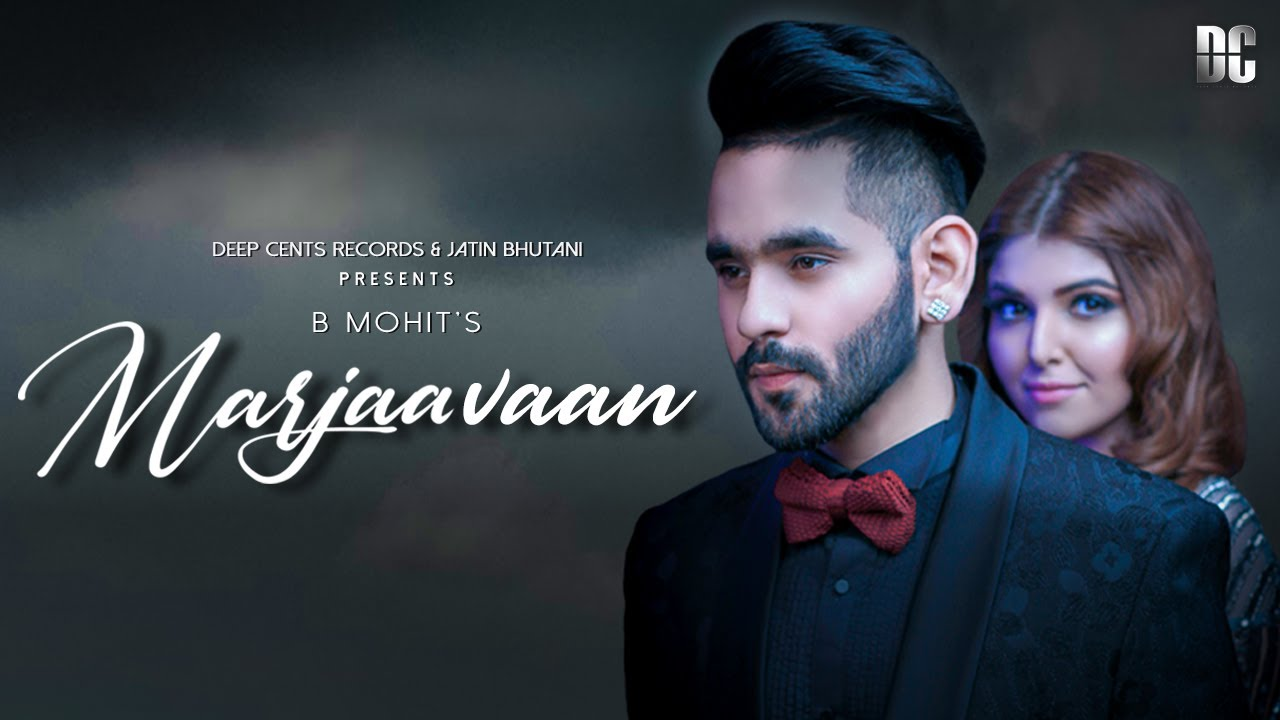 B Mohit ft D Soldierz – Marjaavaan