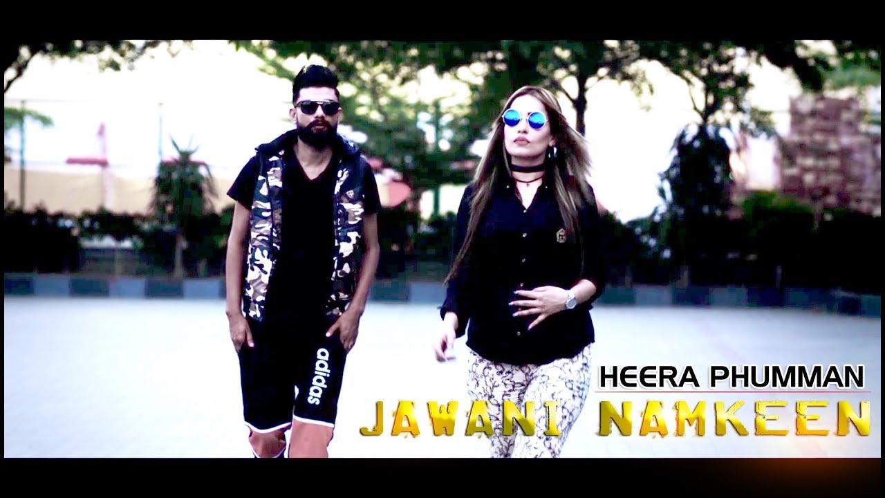 Heera Phumman – Jawani Namkeen