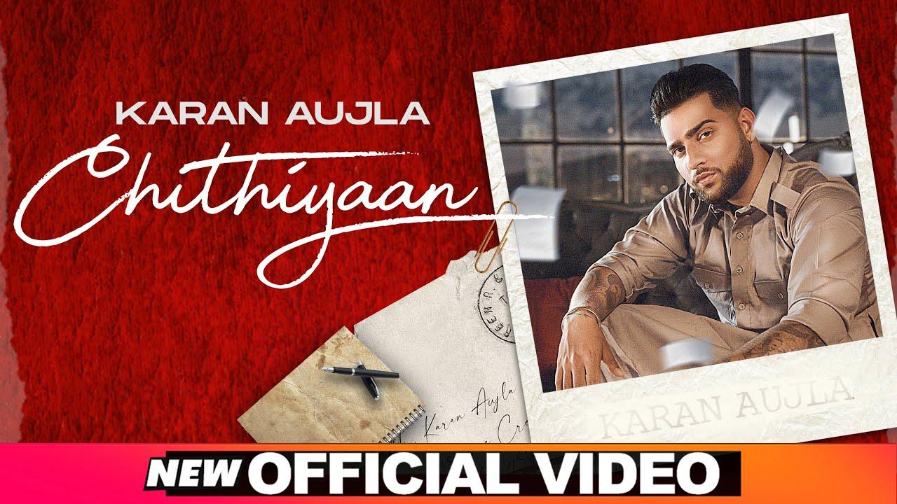 Karan Aujla ft Desi Crew – Chithiyaan