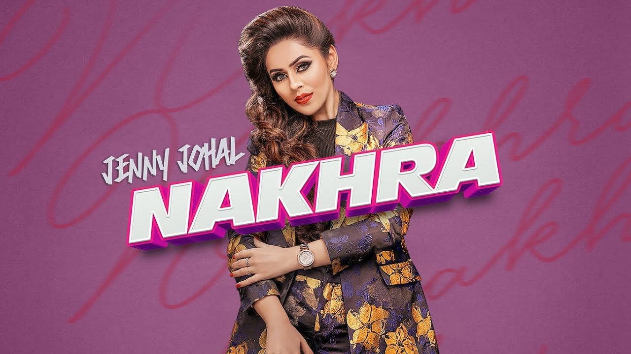 Jenny Johal – Nakhra