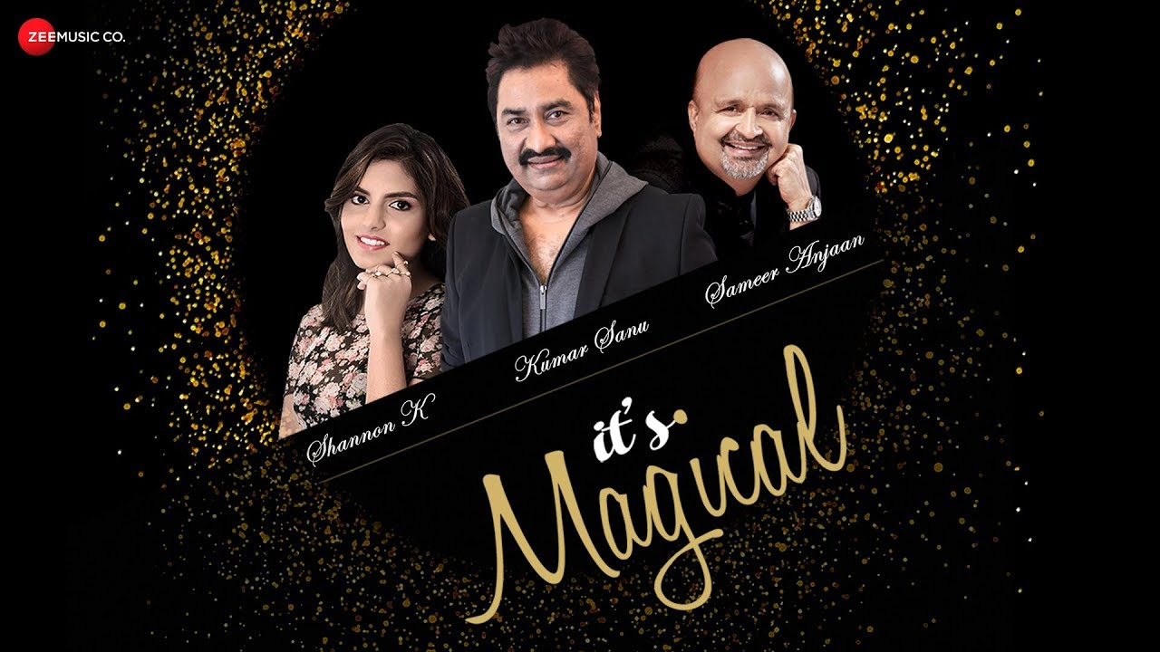 Shannon K & Kumar Sanu – It's Magical