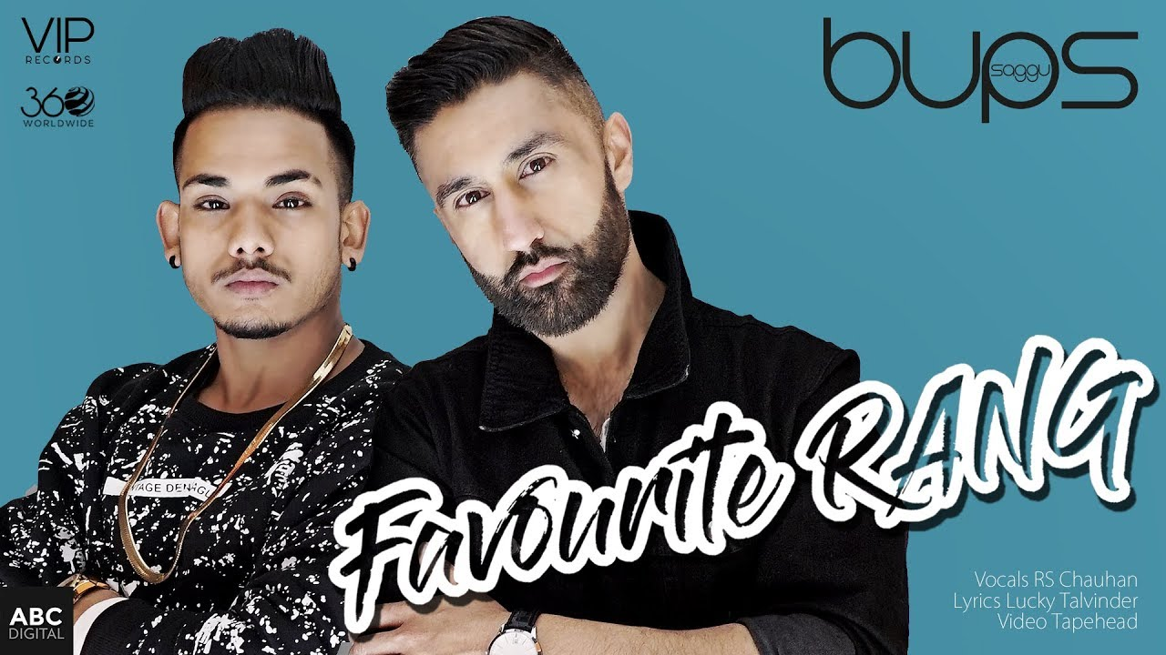 Bups Saggu ft RS Chauhan – Favourite Rang