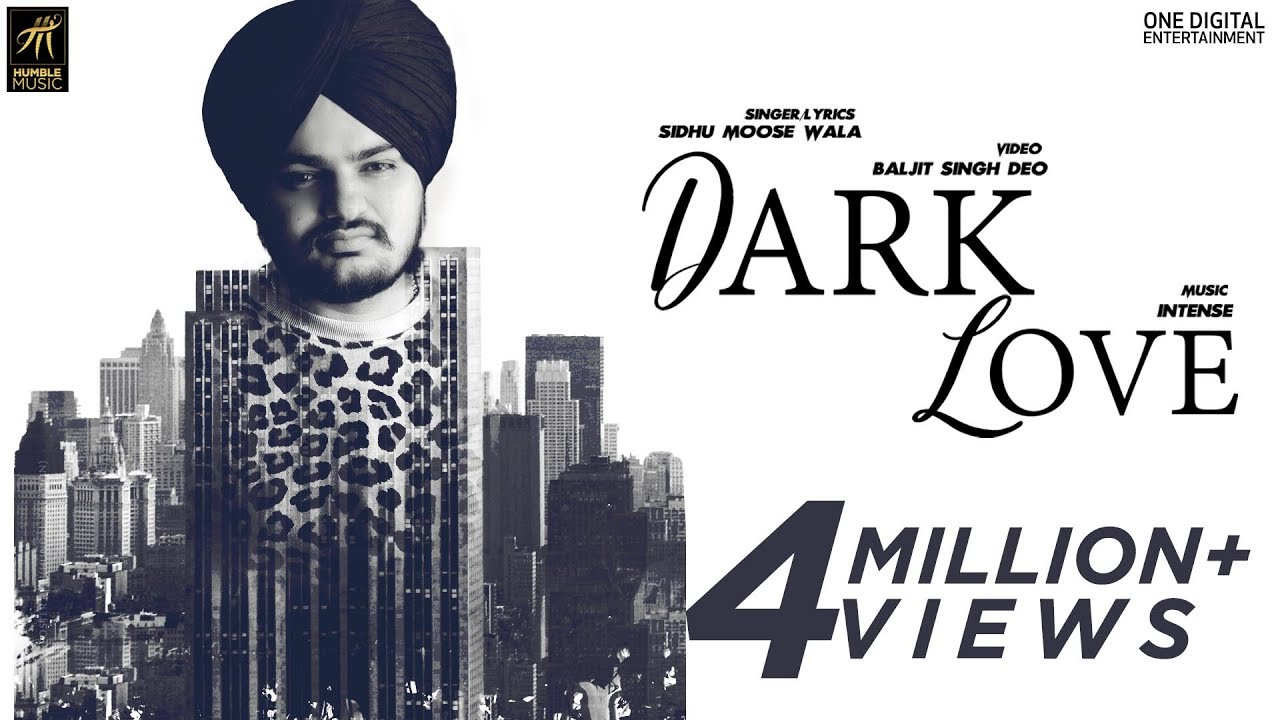 Sidhu Moose Wala ft Intense – Dark Love