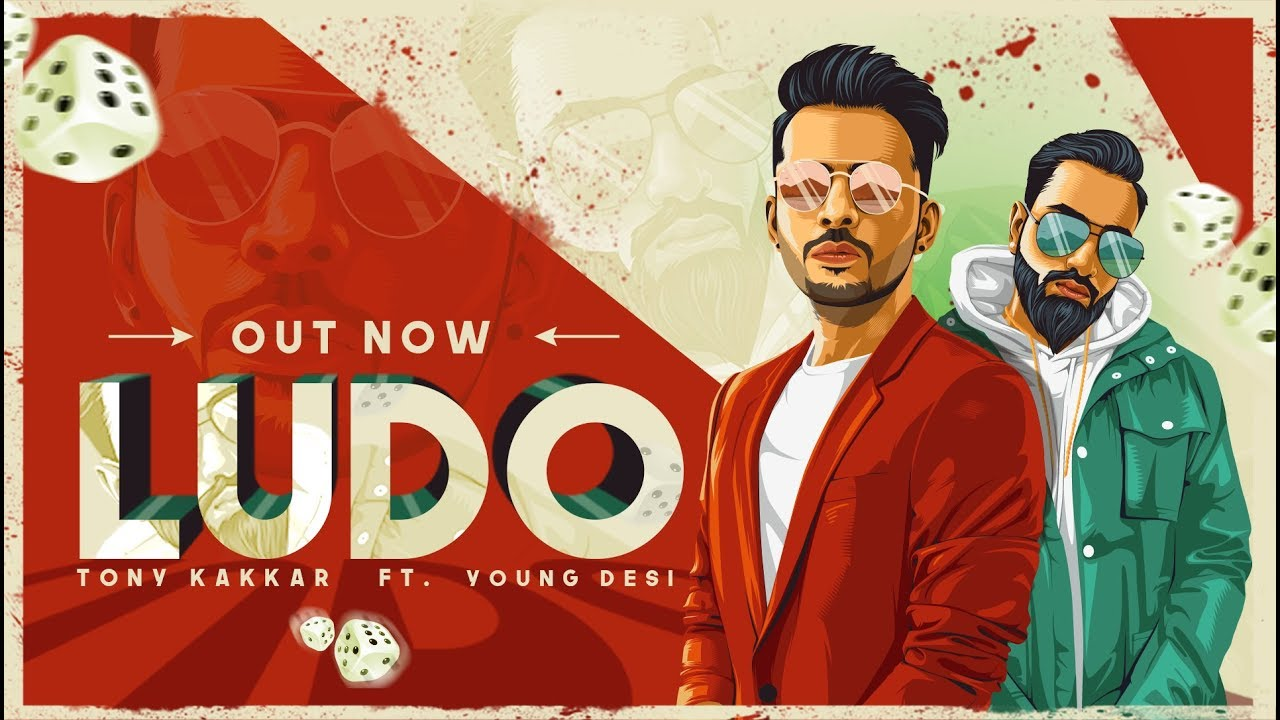 Tony Kakkar ft Young Desi – Ludo