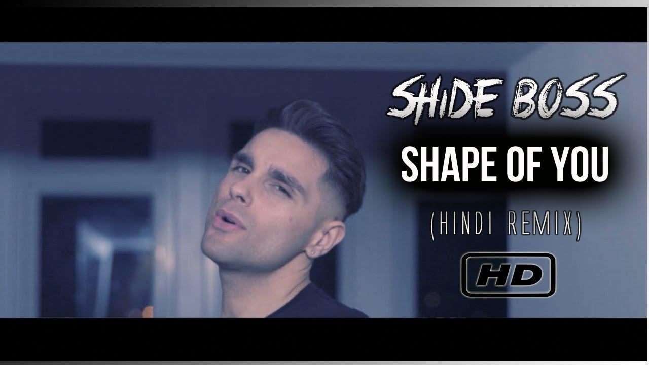 Shide Boss – Shape Of You (Remix)