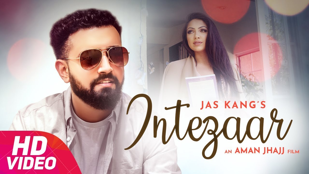 Jas Kang ft Meet J – Intezaar