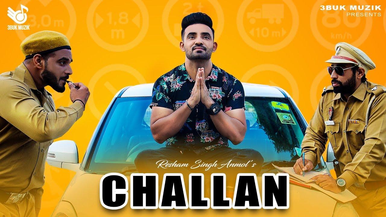 Resham Singh Anmol – Challan