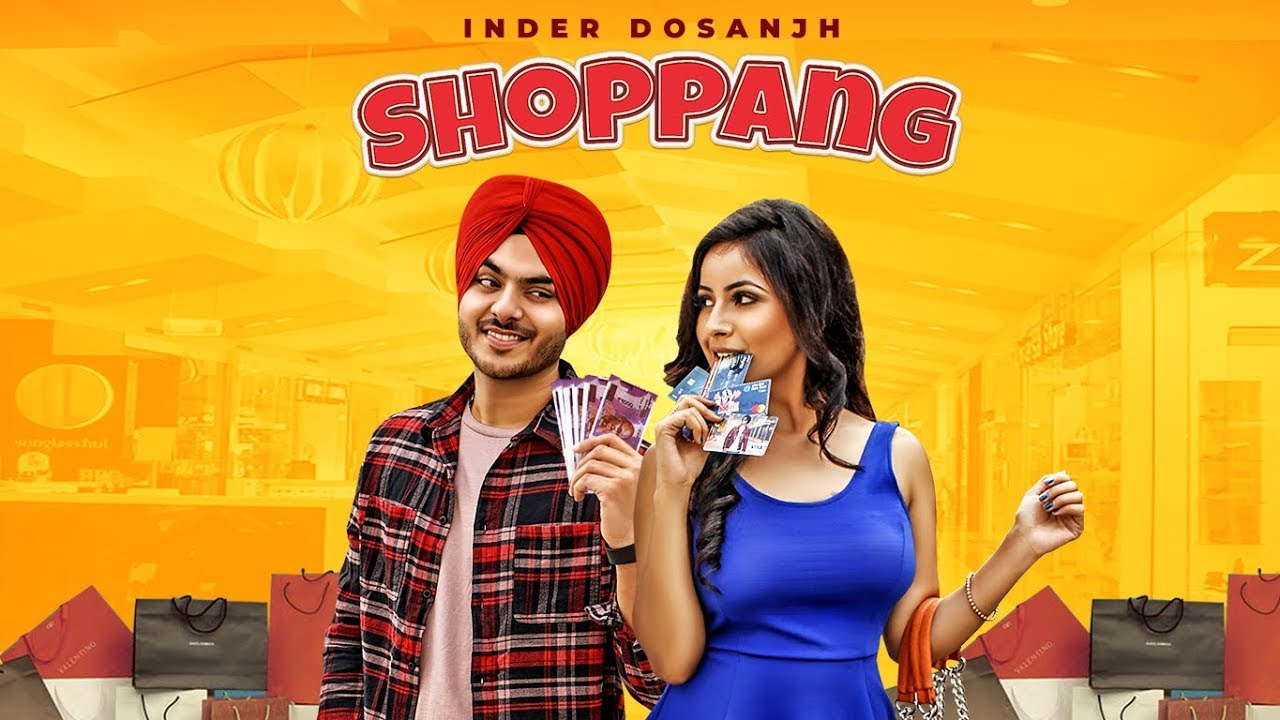 Inder Dosanjh ft Mad Beats – Shoppang