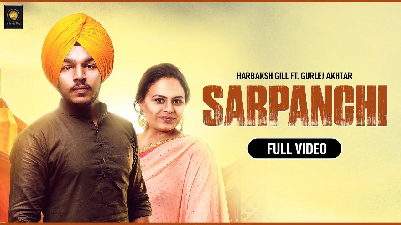 Harbaksh Gill ft Gurlej Akhtar – Sarpanchi
