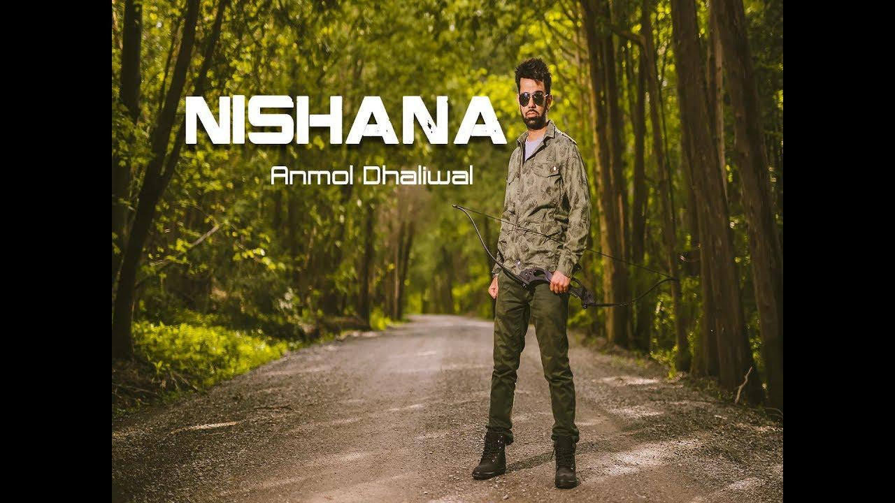 Anmol Dhaliwal – Nishana