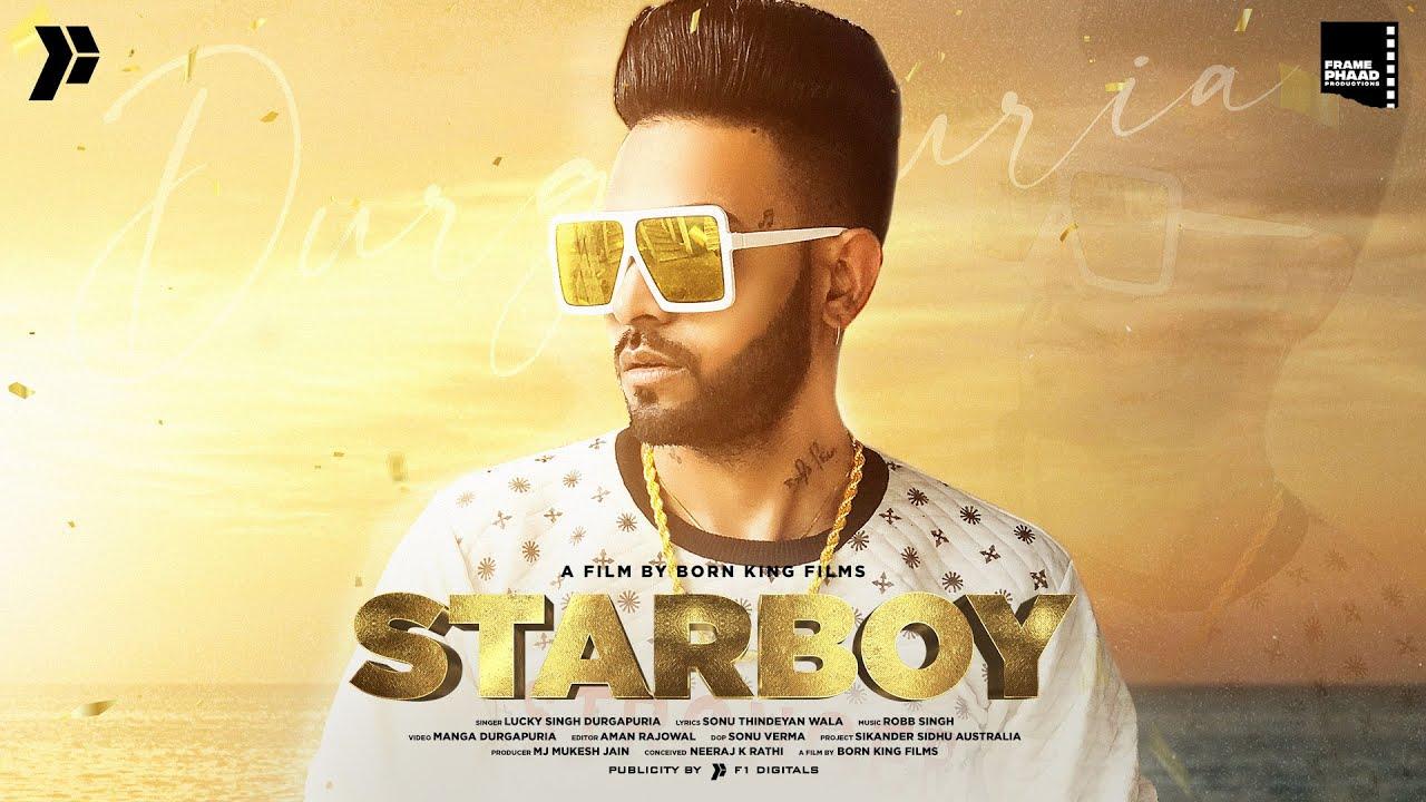 Lucky Singh Durgapuria – Starboy