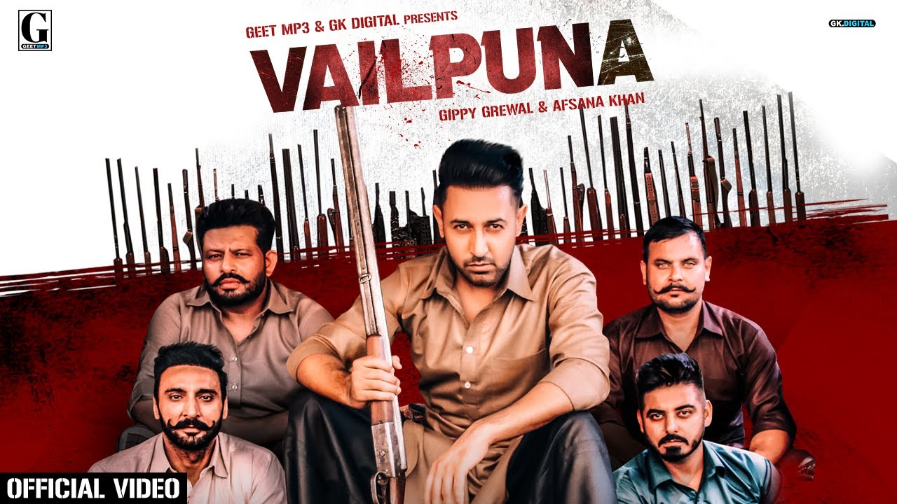 Gippy Grewal ft Afsana Khan & Enzo – Vailpuna