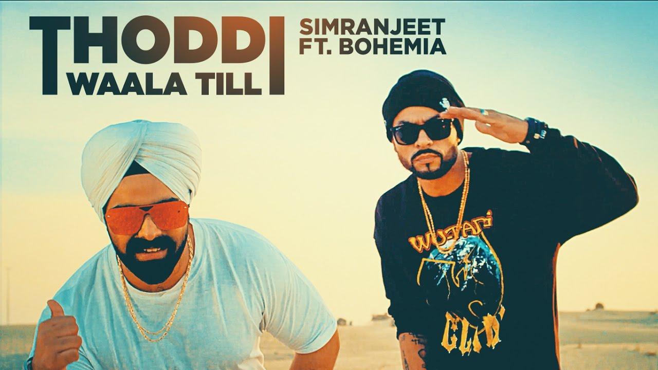 Simranjeet Singh ft Bohemia & MixSingh – Thoddi Waala Till