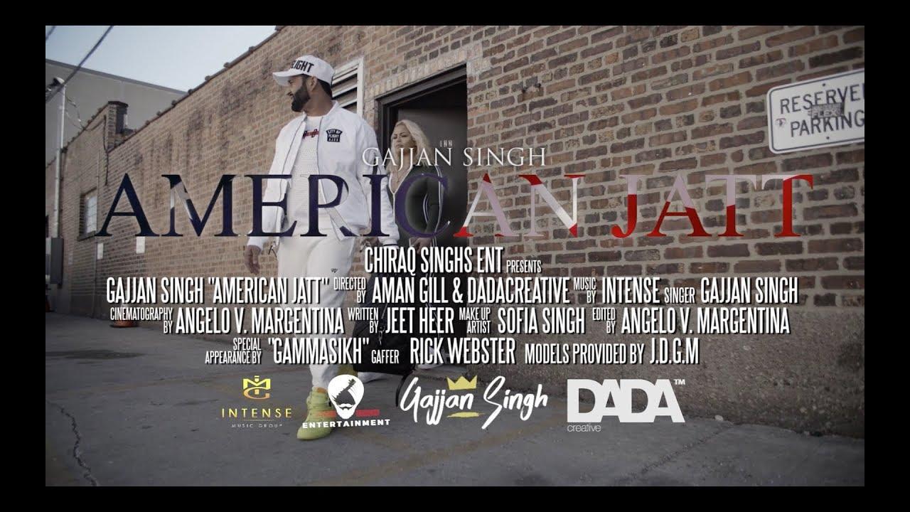 Gajjan Singh ft Intense – American Jatt