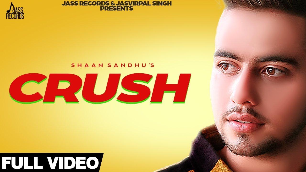 Shaan Sandhu ft Bob – Crush