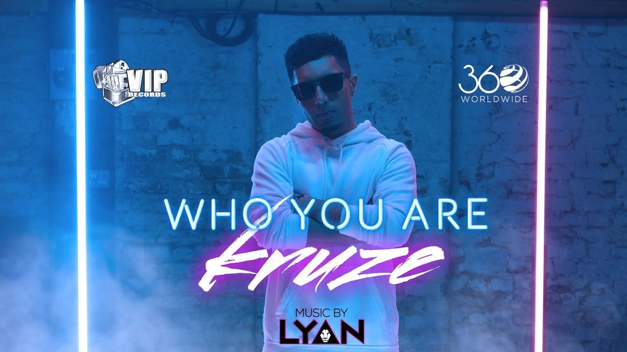 Kruze – Who You Are