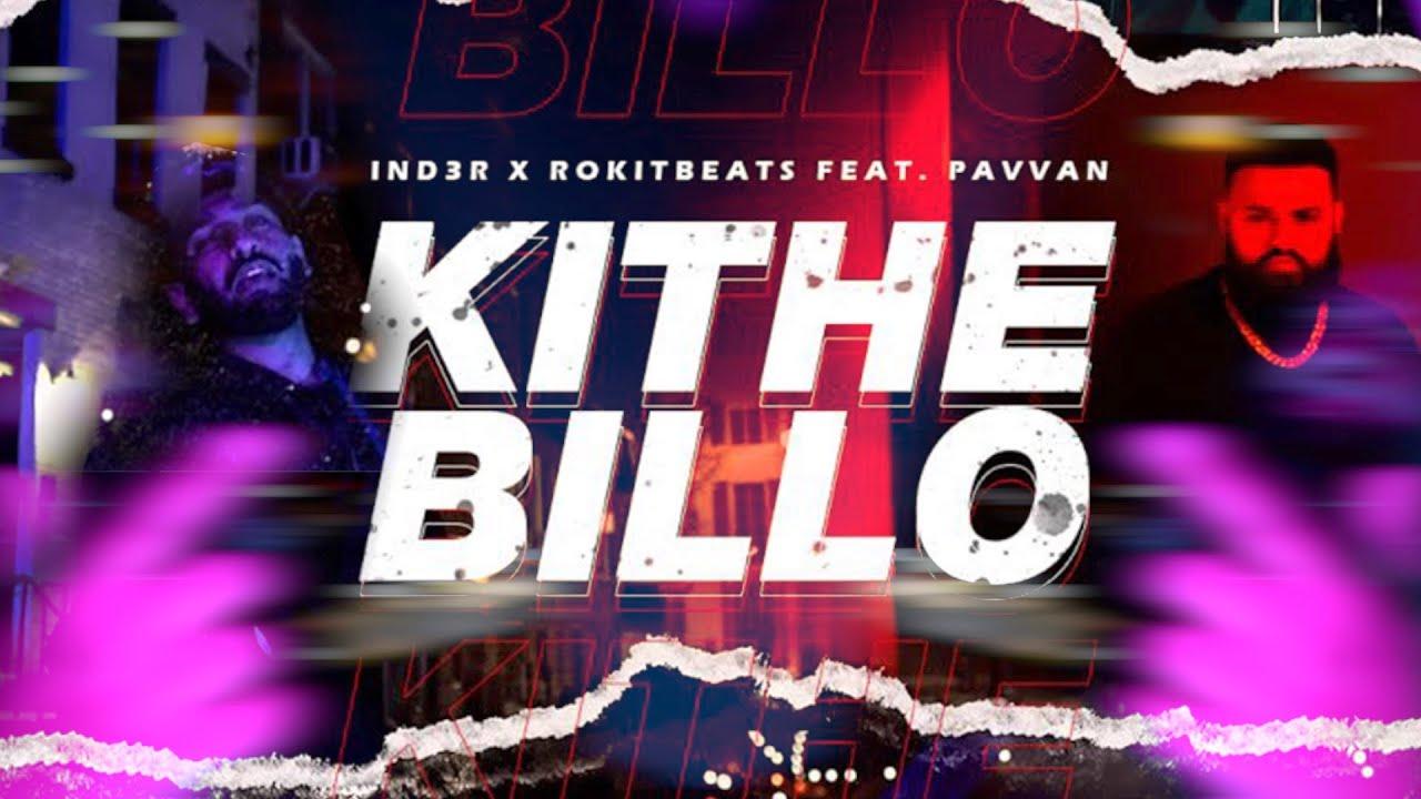 IND3R ft Pavvan & Rokitbeats – Kithe Billo