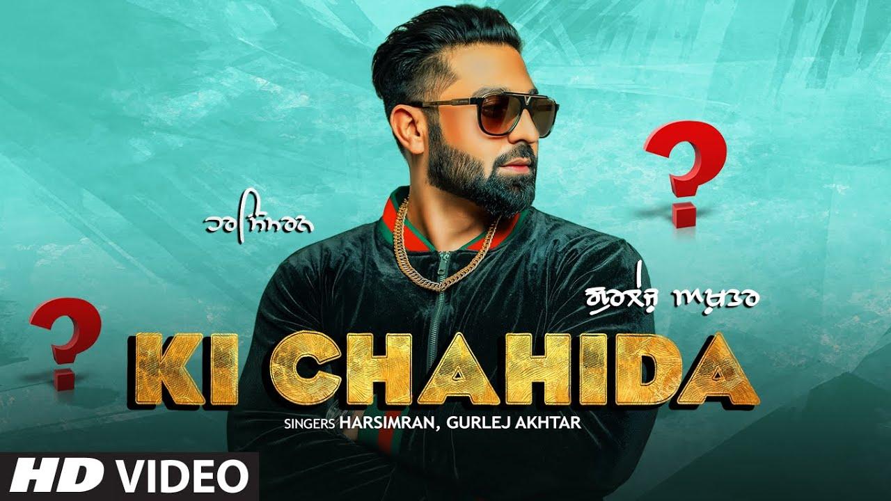 Harsimran & Gurlej Akhtar ft Gold E Gill – Ki Chahide