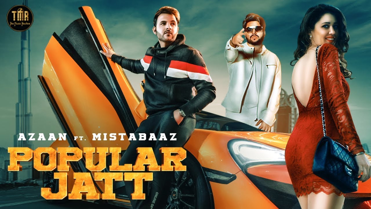 Azaan ft Mista Baaz – Popular Jatt
