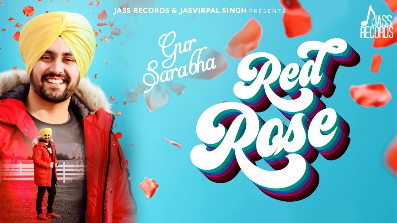Gur Sarabha ft KV Singh – Red Rose